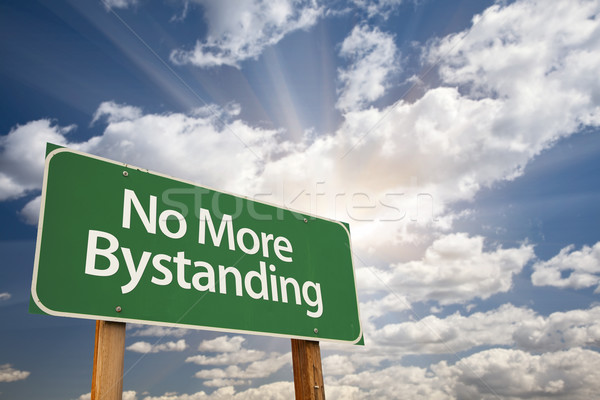 No More Bystanding Green Road Sign Stock photo © feverpitch