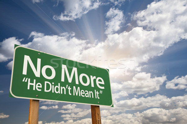 No More - He Didn't Mean It Green Road Sign Stock photo © feverpitch