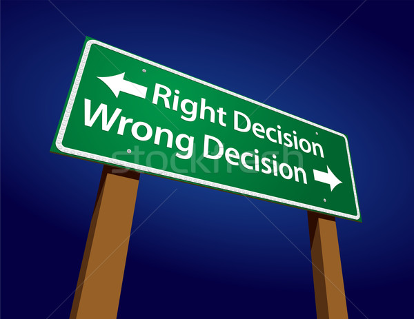 Right Decision, Wrong Decision Green Road Sign Illustration Stock photo © feverpitch