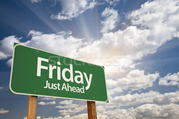 Friday Just Ahead Green Road Sign  Stock photo © feverpitch