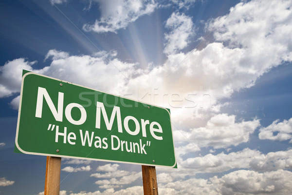 No More - He Was Drunk Green Road Sign Stock photo © feverpitch
