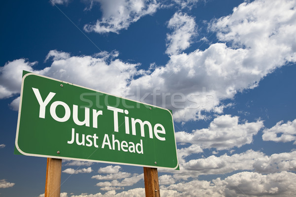 Stock photo: Your Time Green Road Sign