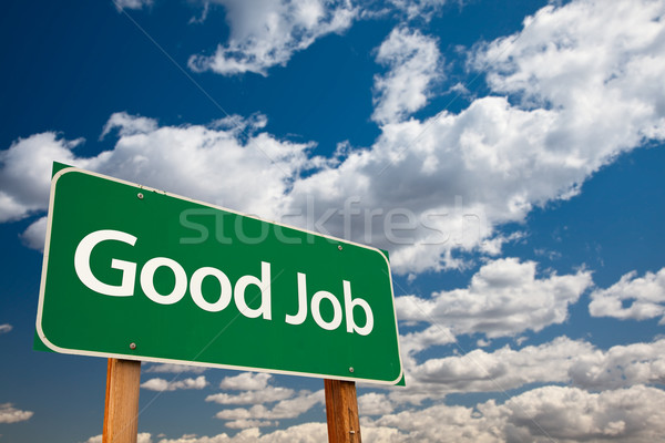 Good Job Green Road Sign with Sky Stock photo © feverpitch