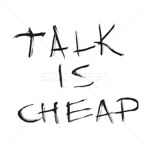 Parlare a buon mercato citare grafica Foto d'archivio © Fosin