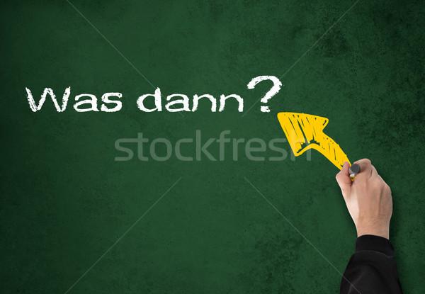 so what (Was dann?) Stock photo © fotoquique