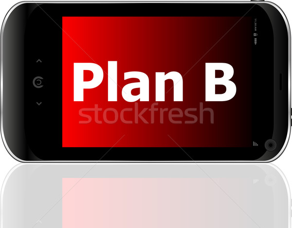 Stock photo: plan b word on smart mobile phone with blue screen