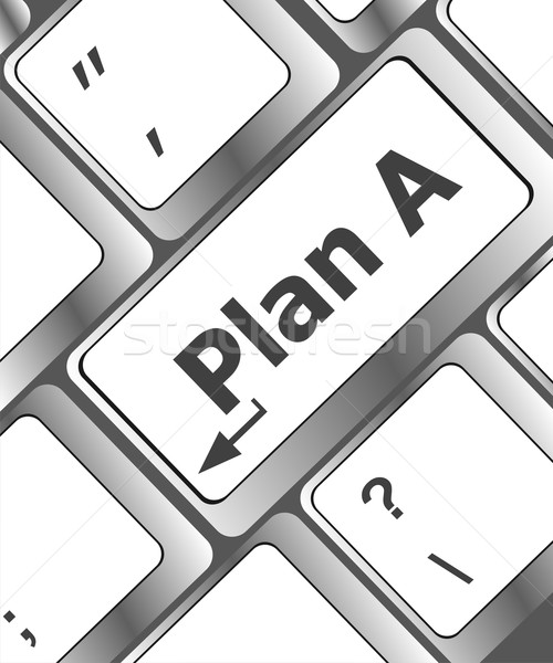 Plan A key on computer keyboard - internet business concept Stock photo © fotoscool
