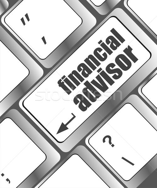 Klawiatury kluczowych doradca finansowy przycisk działalności biuro Zdjęcia stock © fotoscool