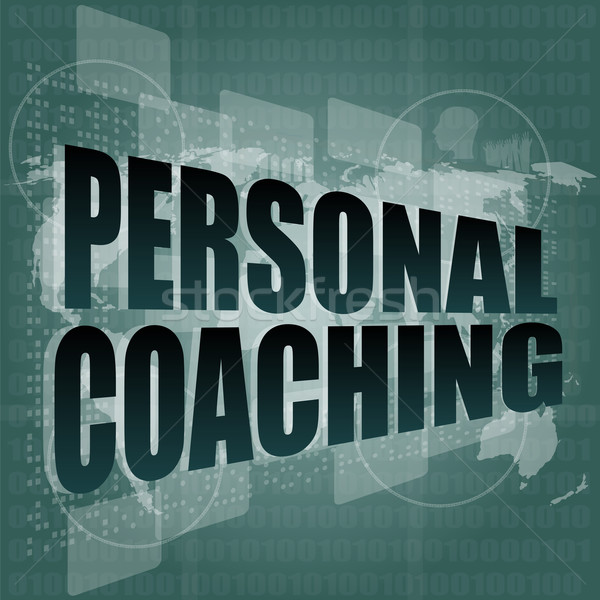 personal coaching word on touch screen, modern virtual technology background Stock photo © fotoscool