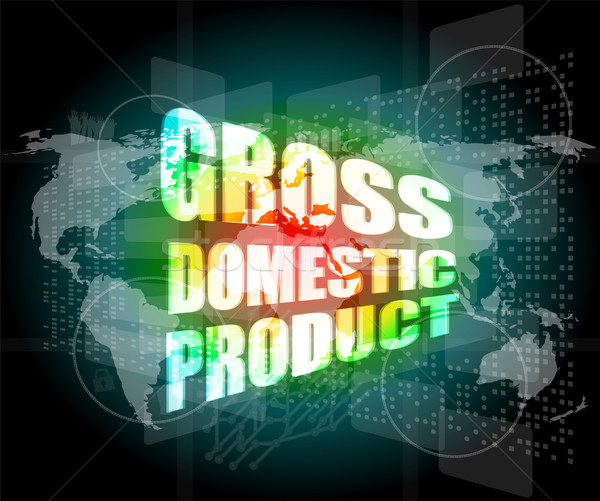 business concept: word gross domestic product on digital screen Stock photo © fotoscool