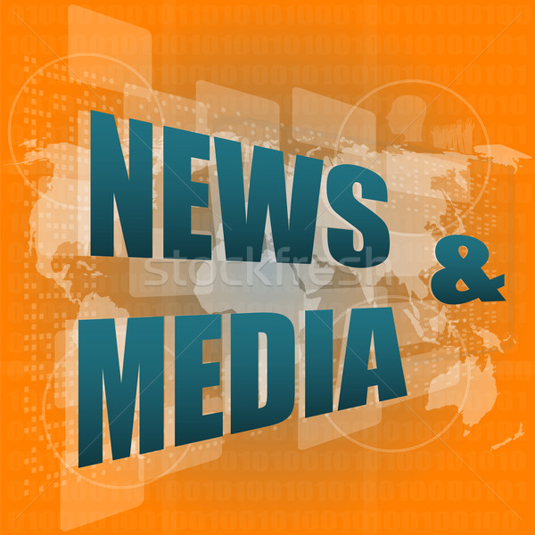 News and press concept: words News and media on digital screen Stock photo © fotoscool