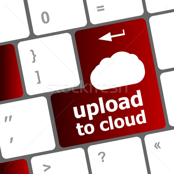 upload to cloud, computer keyboard for cloud computing Stock photo © fotoscool