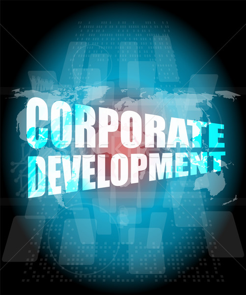corporate development words on digital screen with world map Stock photo © fotoscool