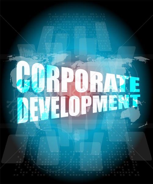Corporativo desenvolvimento palavras digital tela mapa do mundo Foto stock © fotoscool