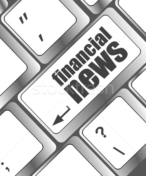 financial news button on computer keyboard Stock photo © fotoscool