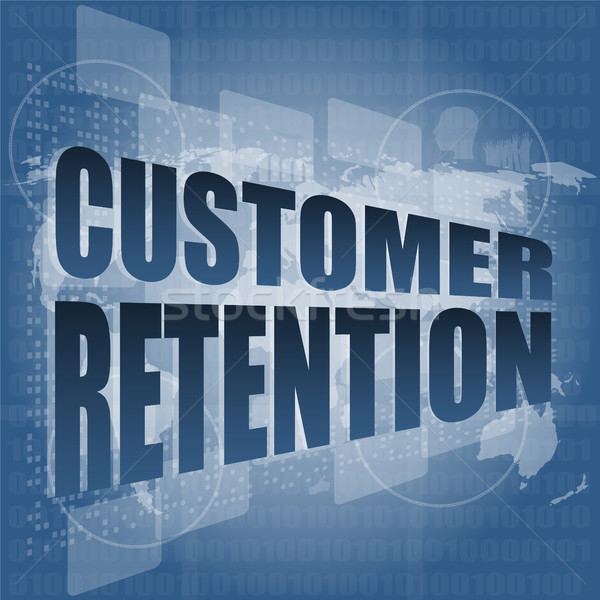 customer retention word on business digital screen Stock photo © fotoscool