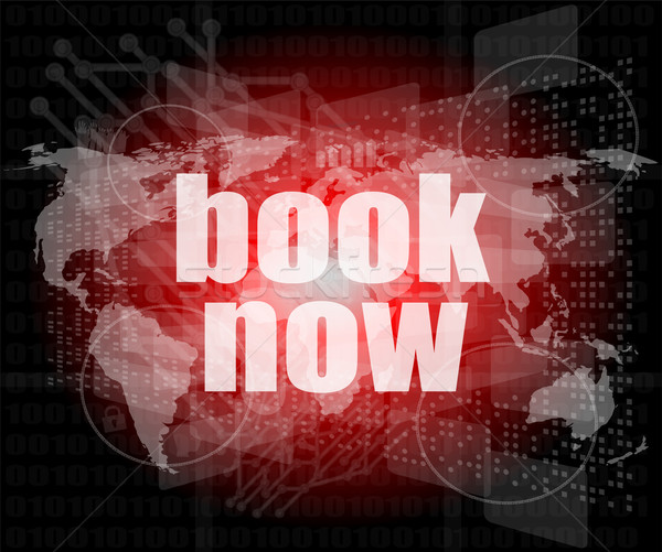 Marketing concept: words book now on digital screen Stock photo © fotoscool