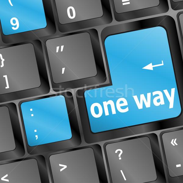 one way key word on computer keyboard Stock photo © fotoscool