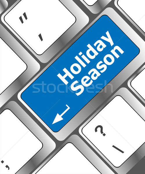 holiday season button on modern internet computer keyboard key Stock photo © fotoscool