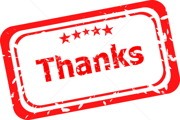 Stylized red stamp showing the term thanks. All on white background Stock photo © fotoscool