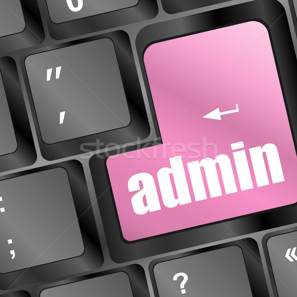 admin button on a computer keyboard Stock photo © fotoscool