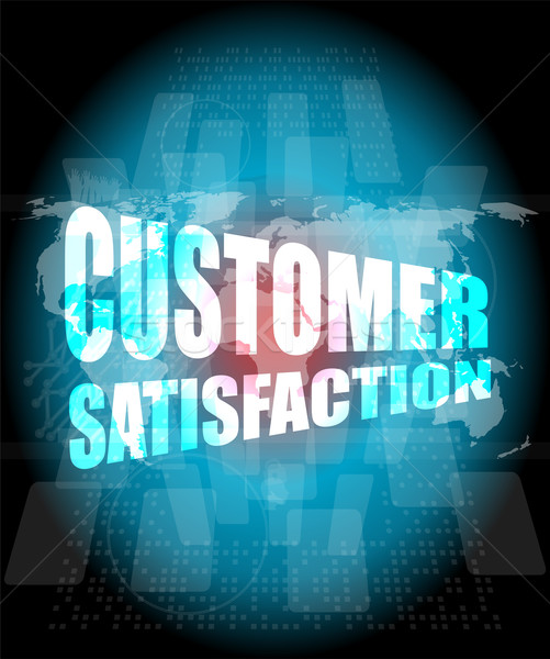 customer satisfaction word on business digital screen Stock photo © fotoscool