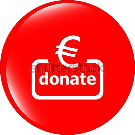 Donate sign icon. Euro eur dollar usd symbol. shiny button. Modern UI website button Stock photo © fotoscool