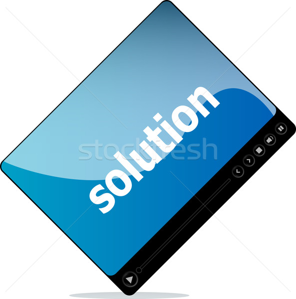 Video media player for web with solution word Stock photo © fotoscool
