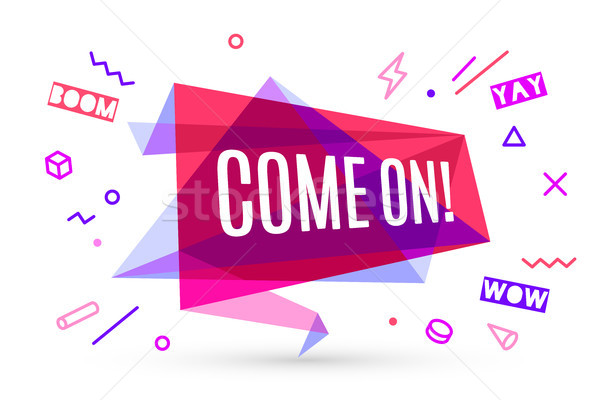 Stock photo: Ribbon banner with text Come On