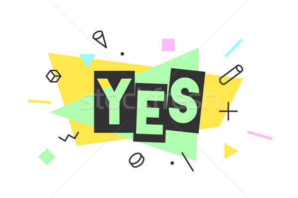 Yes. Banner, speech bubble Stock photo © FoxysGraphic