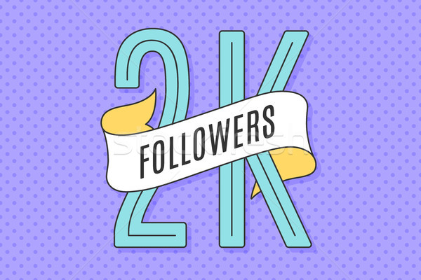Banner with text Two thousand followers Stock photo © FoxysGraphic