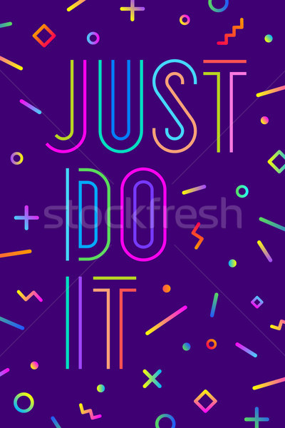 Motivation positive poster Just Do It Stock photo © FoxysGraphic