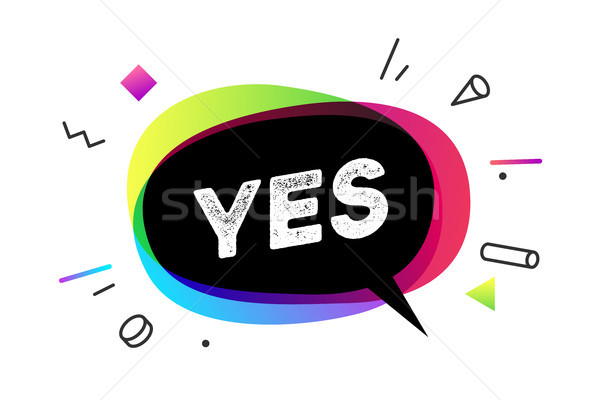 Yes. Banner, speech bubble, poster and sticker Stock photo © FoxysGraphic