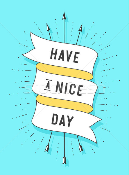 Have a nice day. Old ribbon banner Stock photo © FoxysGraphic