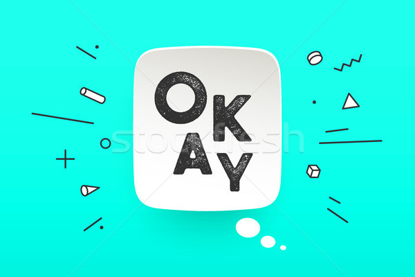 Banner Okay. Speech bubble Stock photo © FoxysGraphic