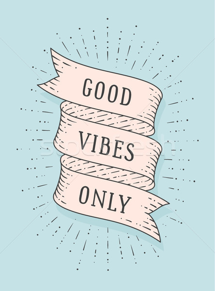 Good Vibes Only Stock photo © FoxysGraphic