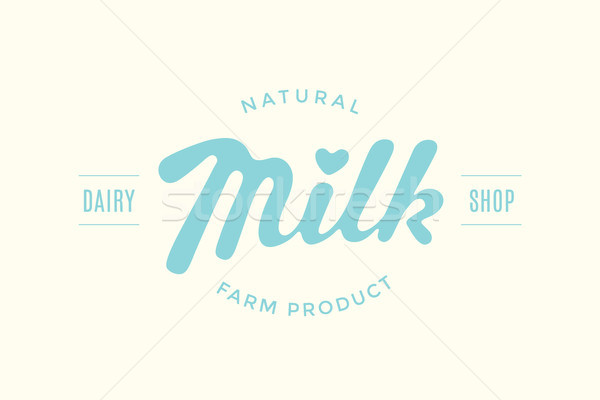 Lettering Milk, hand written design for brand Stock photo © FoxysGraphic