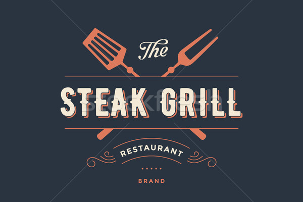 Label of Steak Grill restaurant Stock photo © FoxysGraphic