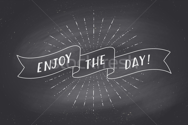 Ribbon with text Enjoy the Day on chalkboard Stock photo © FoxysGraphic