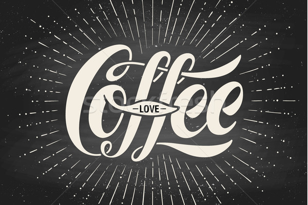 Hand-drawn lettering inscription Coffee Love on black chalkboard. Typographic and calligraphic. Stock photo © FoxysGraphic