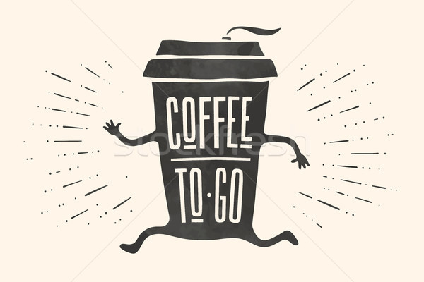 Poster take out coffee cup with lettering Coffee To Go Stock photo © FoxysGraphic