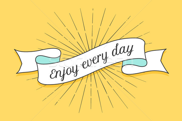 Ribbon with text Enjoy every day Stock photo © FoxysGraphic