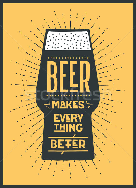 Poster Beer Makes Everything Better Stock photo © FoxysGraphic