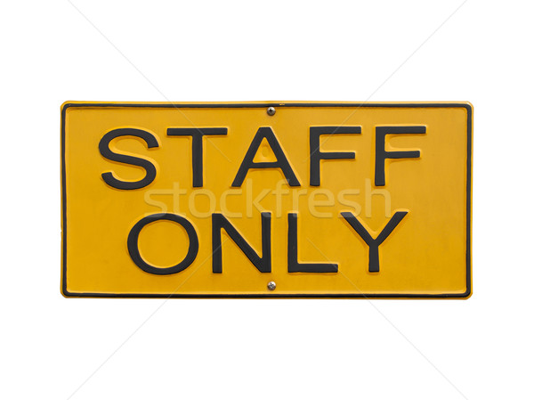 Stock photo: staff only sign on white