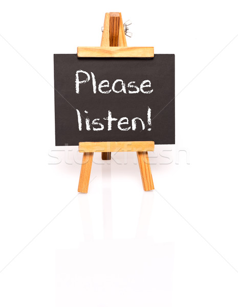 Please listen. Blackboard with text and easel. Stock photo © franky242