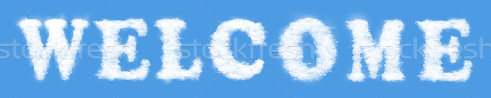 'Welcome' make clouds Stock photo © frescomovie