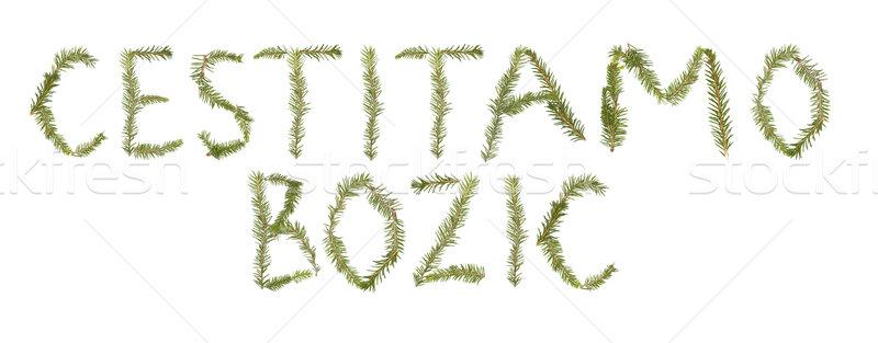 Spruce twigs forming the phrase 'Cestitamo Bozic' Stock photo © gemenacom