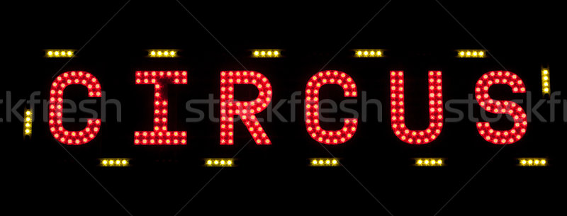 electric CIRCUS sign on a scaffolding in the night Stock photo © Giulio_Fornasar