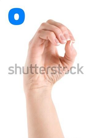 O betű ujj helyesírás ábécé amerikai jelbeszéd Stock fotó © Givaga