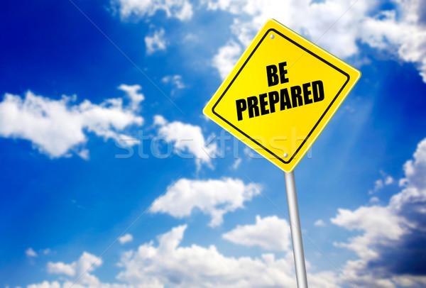 Preparado mensagem placa sinalizadora blue sky céu sol Foto stock © goir